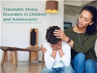 Traumatic Stress Disorders in Children and Adolescents