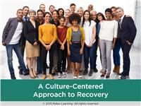 A Culture-Centered Approach to Recovery